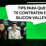 Cómo conseguir trabajo en Silicon Valley