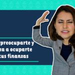 ¿Por dónde empiezo a mejorar mis finanzas?   2 ACCIONES para comenzar